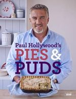 Paul Hollywood's Pies and Puds - Paul Hollywood
