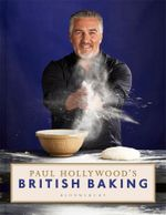 Paul Hollywood's British Baking - Paul Hollywood