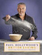 Paul Hollywood's British Baking - Paul Hollywood
