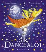 Sir Dancealot - Timothy Knapman