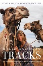 Tracks : Film Tie-in Edition - Robyn Davidson