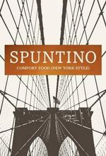 Spuntino : Comfort Food (New York Style) - Russell Norman