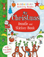 My Christmas Doodle and Sticker Book - Bloomsbury