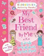 My Best Friend by Me! - Bloomsbury