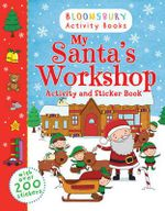 My Santa's Workshop Activity and Sticker Book - Bloomsbury