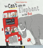 You Can't Take an Elephant on the Bus - Patricia Cleveland-Peck