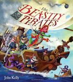The Beastly Pirates - John Kelly