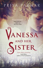 Vanessa and Her Sister - Priya Parmar