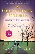 Sidney Chambers and the Problem of Evil : Grantchester - James Runcie