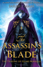 The Assassin's Blade : The Throne of Glass Novellas - Sarah J. Maas