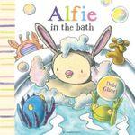 Alfie in the Bath - Debi Gliori