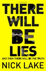There Will Be Lies - Nick Lake