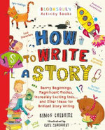 How to Write a Story - Simon Cheshire