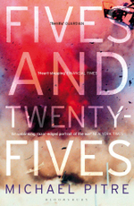 Fives and Twenty-Fives - Michael Pitre