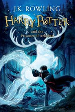 Harry Potter and the Prisoner of Azkaban : Book : 3 - J. K. Rowling