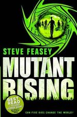 Mutant Rising - Steve Feasey