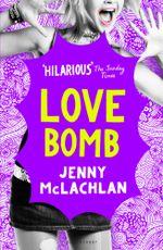 Love Bomb - Jenny McLachlan