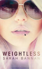 Weightless - Sarah Bannan