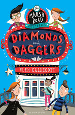 Marsh Road Mysteries : Diamonds and Daggers - Elen Caldecott