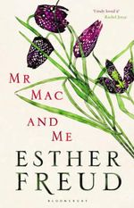 Mr Mac and Me - Esther Freud