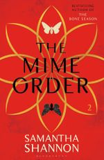 The Mime Order : The Bone Season : Book 2 - Samantha Shannon