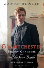 Grantchester : Sidney Chambers and the Shadow of Death - James Runcie