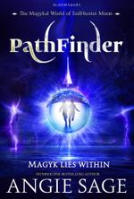 PathFinder : A TodHunter Moon Adventure - Angie Sage