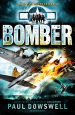 Bomber - Paul Dowswell