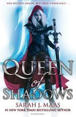 Queen of Shadows : Throne of Glass 4 - Sarah J. Maas