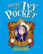 Anyone but Ivy Pocket - Caleb Krisp