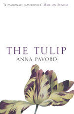 The Tulip - Anna Pavord