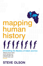 Mapping Human History : Unravelling the Mystery of Adam and Eve - Steve Olson