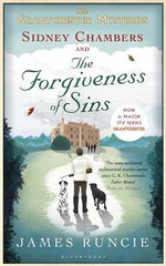 Sidney Chambers and the Forgiveness of Sins : Grantchester - James Runcie
