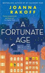 A Fortunate Age - Joanna Smith Rakoff