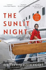 The Sunlit Night - Rebecca Dinerstein