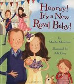 Hooray! it's a New Royal Baby! - Martha Mumford