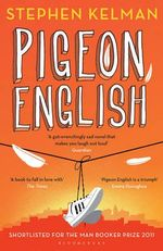 Pigeon English - Stephen Kelman