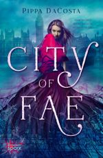 City of Fae - Pippa DaCosta