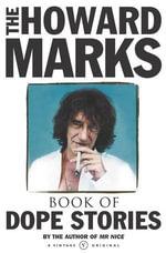 Howard Marks' Book Of Dope Stories - Howard Marks