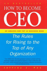 How To Become CEO - Jeffrey J Fox