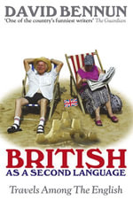 British As A Second Language - David Bennun