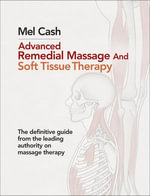 Advanced Remedial Massage - Mel Cash
