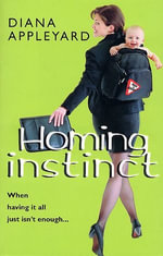 Homing Instinct - Diana Appleyard