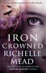 Iron Crowned : Dark Swan 3 - Richelle Mead