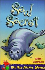Seal Secret - Aidan Chambers