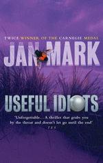 Useful Idiots - Jan Mark