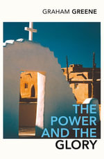 The Power And The Glory - Graham Greene