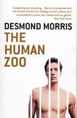 The Human Zoo - Desmond Morris