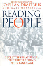 Reading People : How to Understand People and Predict Their Behaviour Anytime, Anyplace - Jo-Ellan Dimitrius