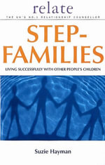 Relate Guide To Step Families - Suzie Hayman